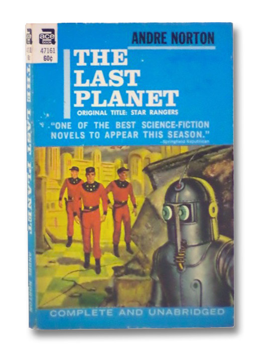 The Last Planet (Star Rangers) (Ace SF 47161), Norton, Andre