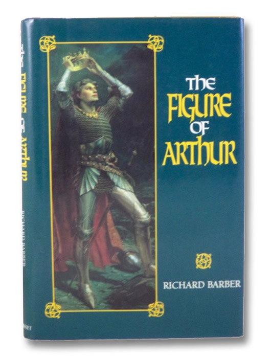 The Figure of Arthur, Barber, Richard