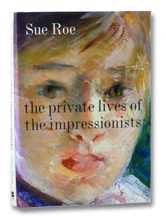 The Private Lives of the Impressionists, Roe, Sue