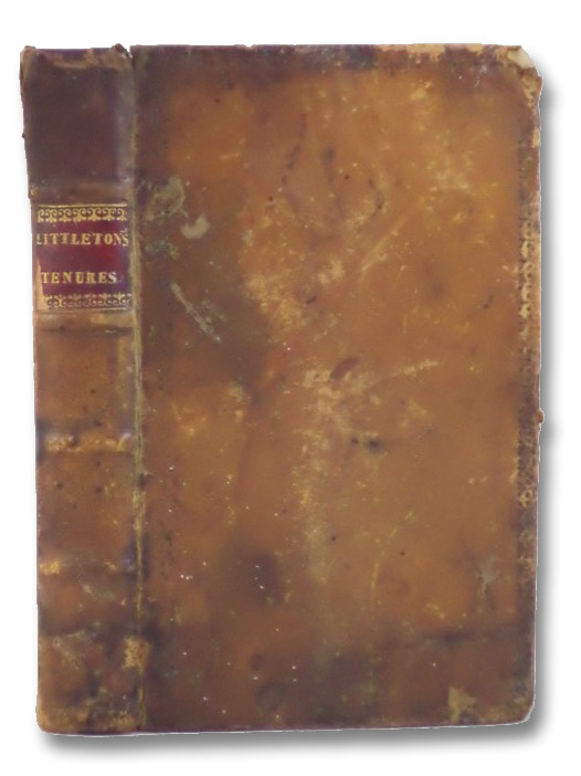 Littleton's Tenures in English [Treatise on Tenures], Littleton, Thomas