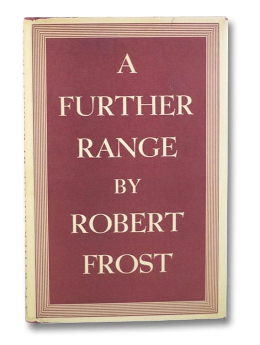 A Further Range, Frost, Robert