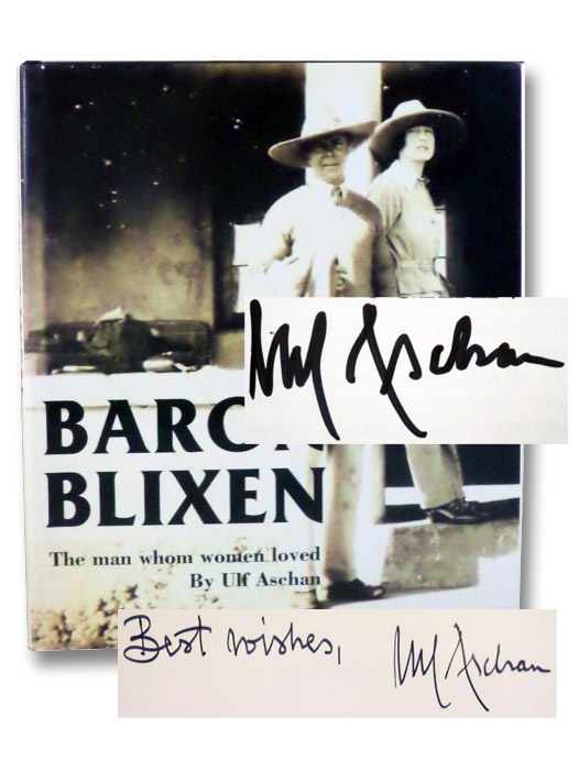 Baron Blixen: The Man Whom Women Loved: The Life of Bror Blixen, Aschan, Ulf