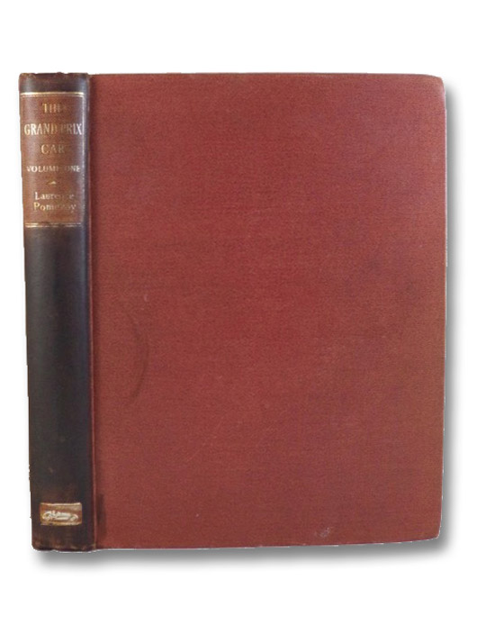 The Grand Prix Car, Volume One [1], Pomeroy, Laurence