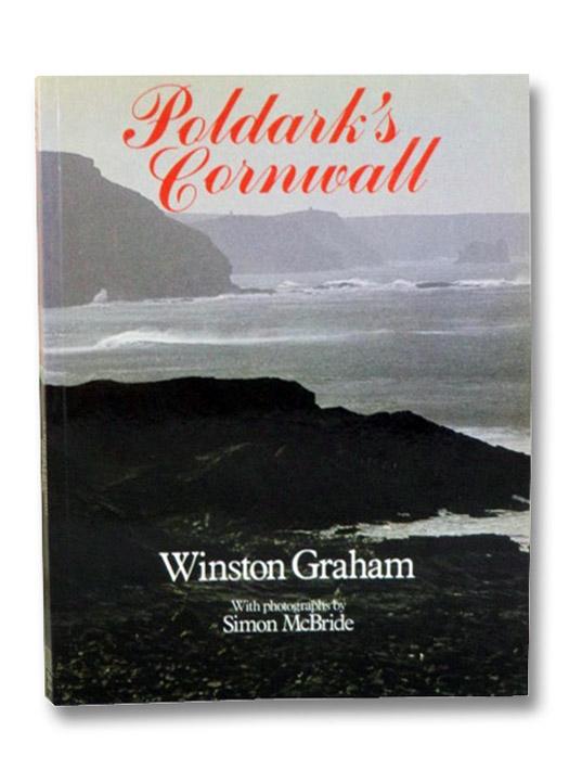 Poldark's Cornwall, Graham, Winston; McBride, Simon