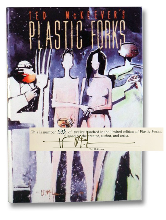 Plastic Forks (Graphitti Designs Limited Hardcover Edition Number 26), McKeever, Ted