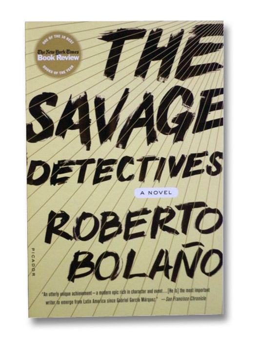 The Savage Detectives: A Novel, Bolano, Roberto