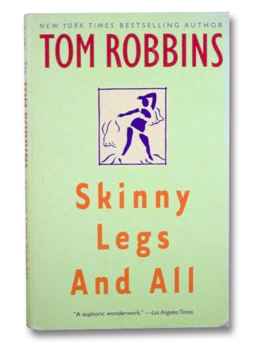 Skinny Legs and All, Robbins, Tom