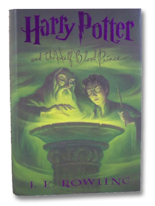 Harry Potter and the Half-Blood Prince (Year 6 at Hogwarts), Rowling, J.K.