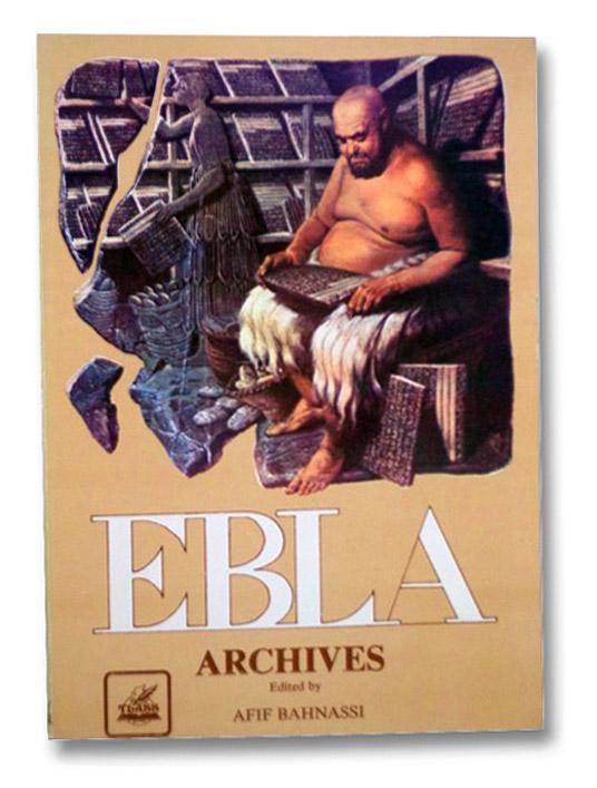 Ebla Archives, Bahnassi, Afif