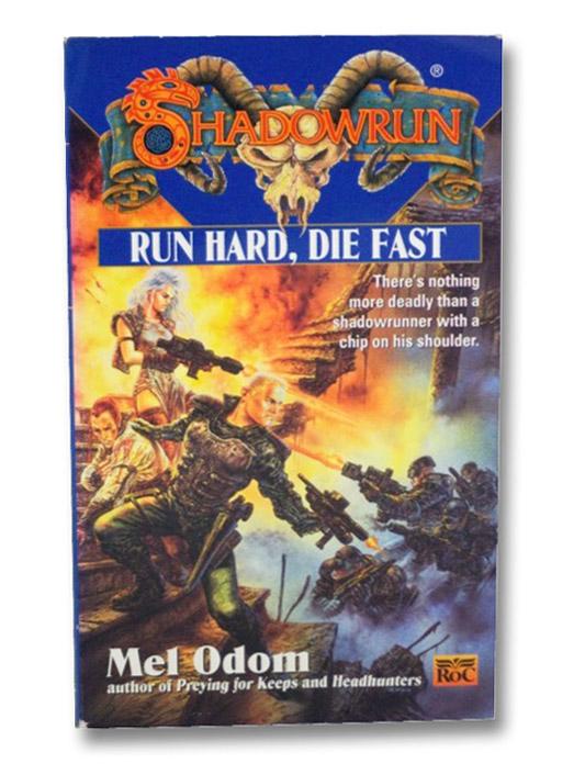 Run Hard, Die Fast (Shadowrun), Odom, Mel
