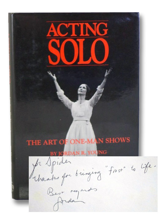 Acting Solo: The Art of One-Man Shows, Young, Jordan R.; Harris, Julie