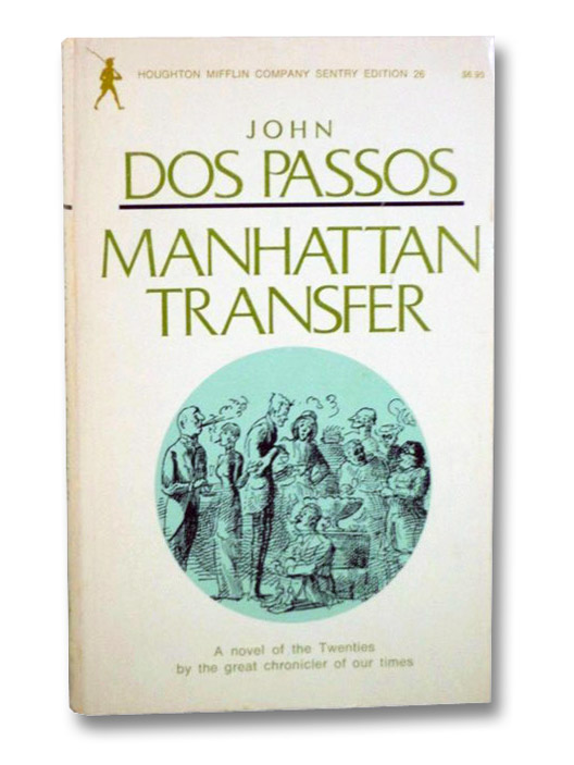 Manhattan Transfer (Houghton Mifflin Company Sentry Edition 26), Dos Passos, John