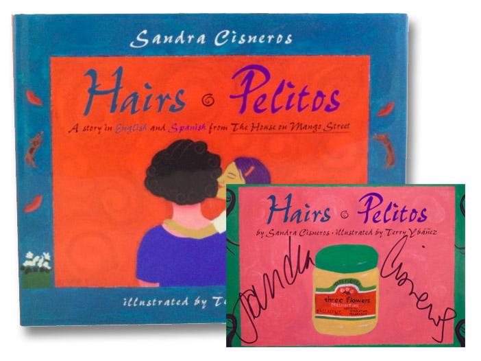 Hairs / Pelitos : A Story in English and Spanish, Cisneros, Sandra; Valenzuela, Liliana