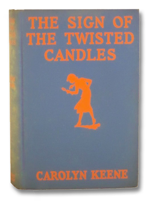 The Sign of the Twisted Candles (Nancy Drew Mystery Stories 9), Keene, Carolyn