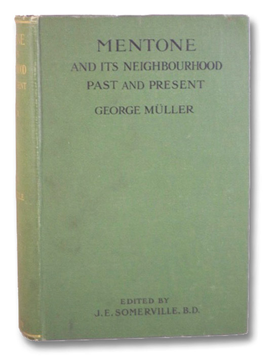 Mentone and its Neighborhood Past and Present, Muller, George; Somerville, J.E.