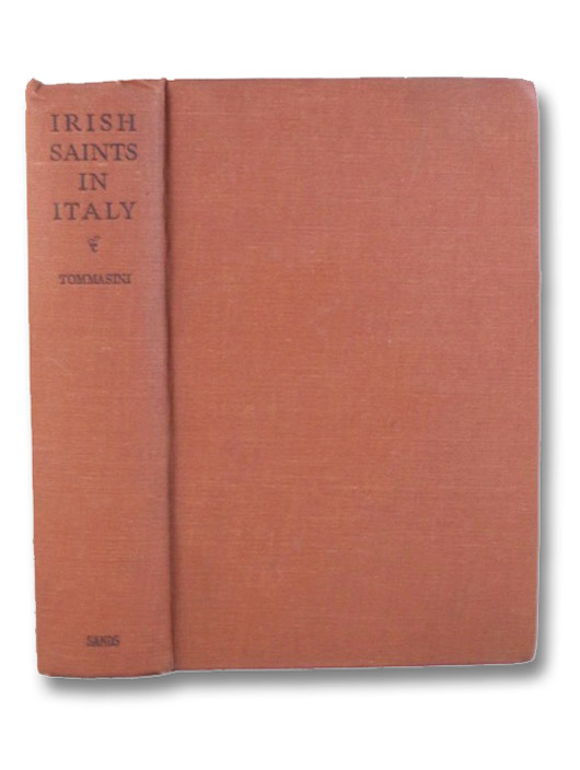 Irish Saints in Italy, Tommasini, Anselmo M.; Cleary, Gregory; Scanlan, J.F.