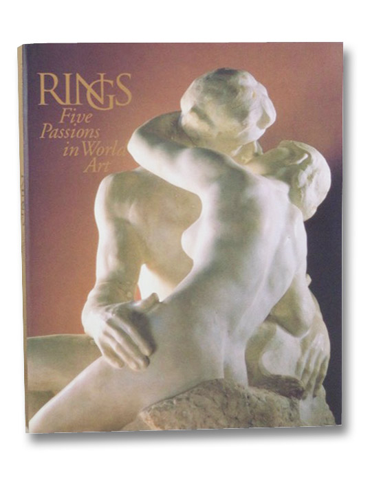 Rings: Five Passions in World Art, Brown, J. Carter