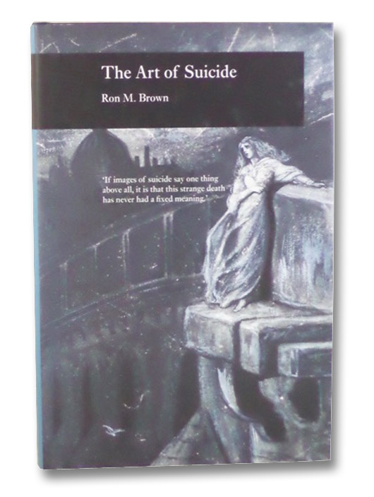 The Art of Suicide, Brown, Ron M.