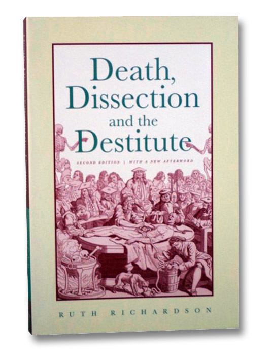Death, Dissection and the Destitute, Richardson, Ruth