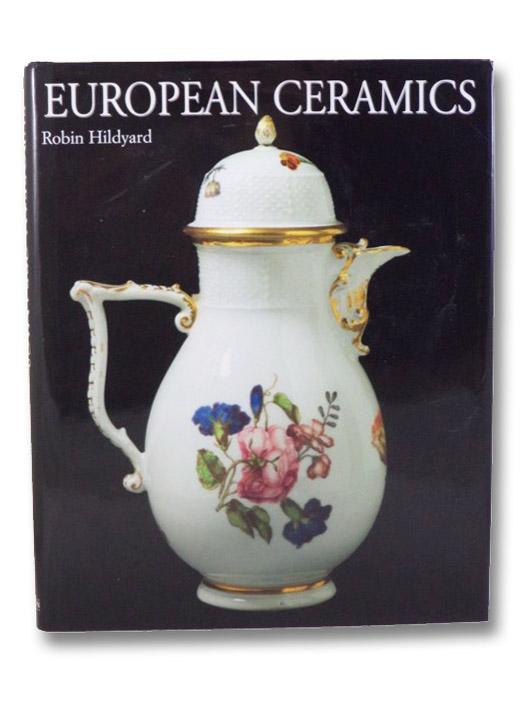 European Ceramics, Hildyard, Robin