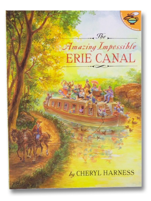The Amazing Impossible Erie Canal, Harness, Cheryl