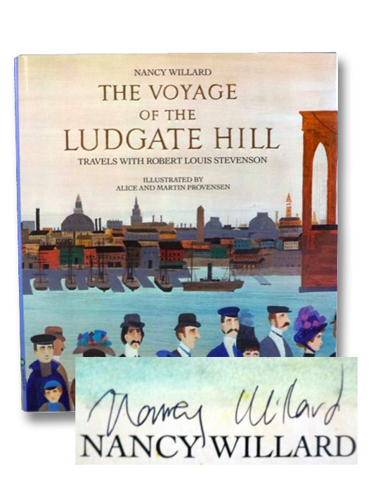The Voyage of the Ludgate Hill: Travels with Robert Louis Stevenson, Willard, Nancy