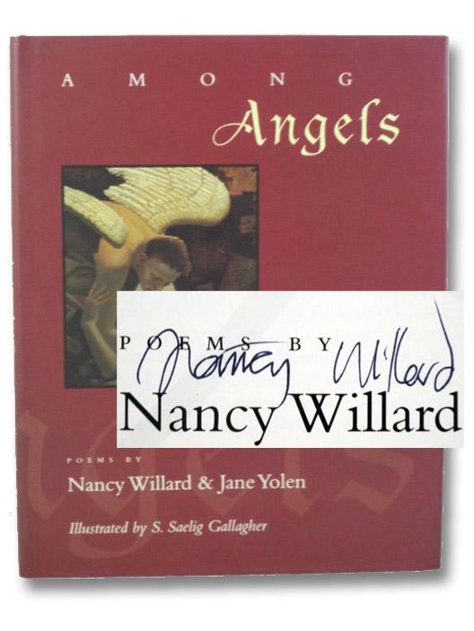 Among Angels: Poems, Willard, Nancy; Yolen, Jane