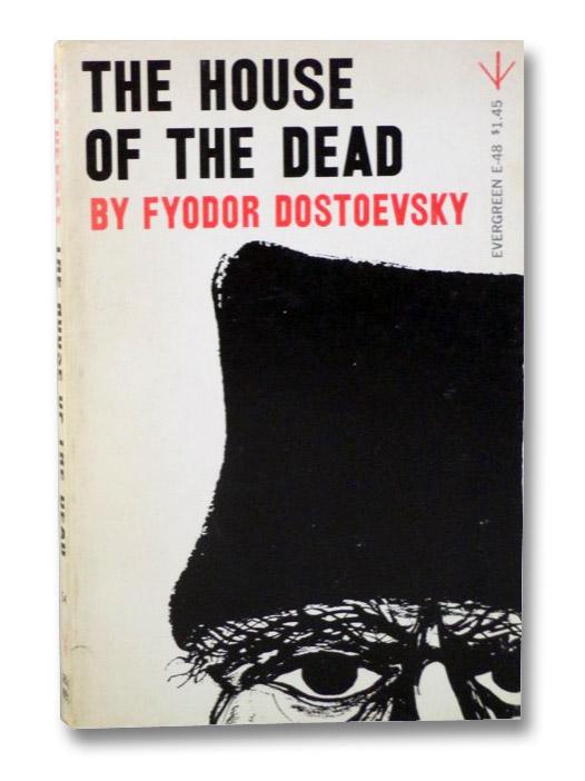 The House of the Dead (Evergreen E-48), Dostoevsky, Fyodor