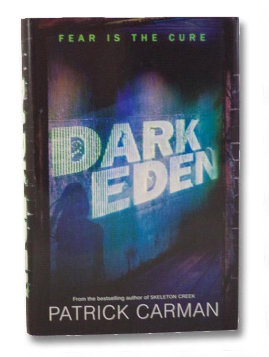 Dark Eden, Carman, Patrick