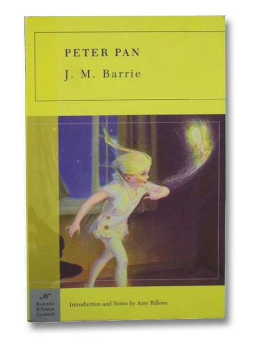 Peter Pan (Barnes & Noble Classics), Barrie, J.M.; Billone, Amy