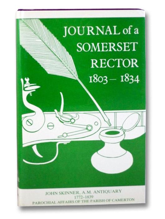 Journal of a Somerset Rector, 1803-1834, Skinner, John