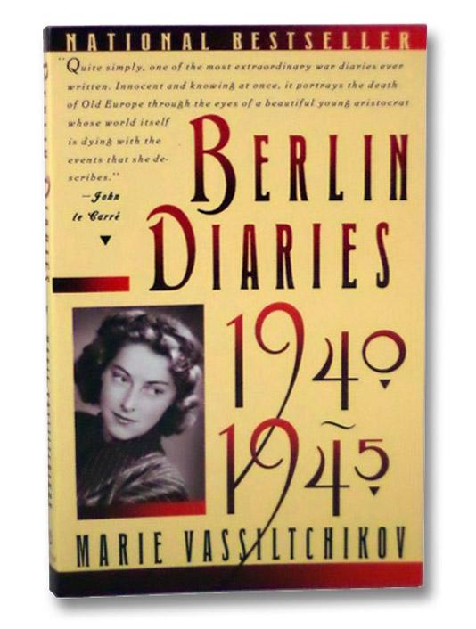 Berlin Diaries, 1940-1945, Vassiltchikov, Marie