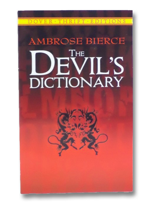 The Devil's Dictionary, Bierce, Ambrose