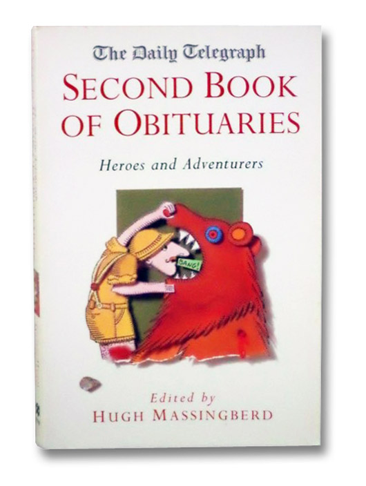 The Daily Telegraph Second Book of Obituaries: Heroes and Adventurers, Massingberd, Hugh