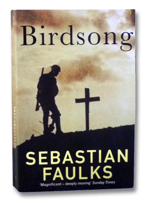 Birdsong, Faulks, Sebastian