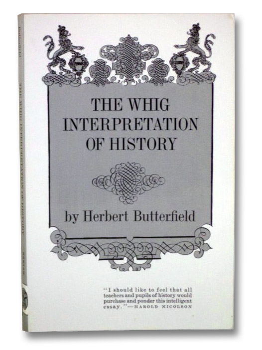 The Whig Interpretation of History, Butterfield, Herbert