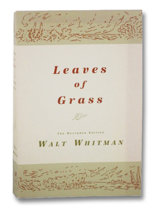 Leaves of Grass (The Deathbed Edition), Whitman, Walt