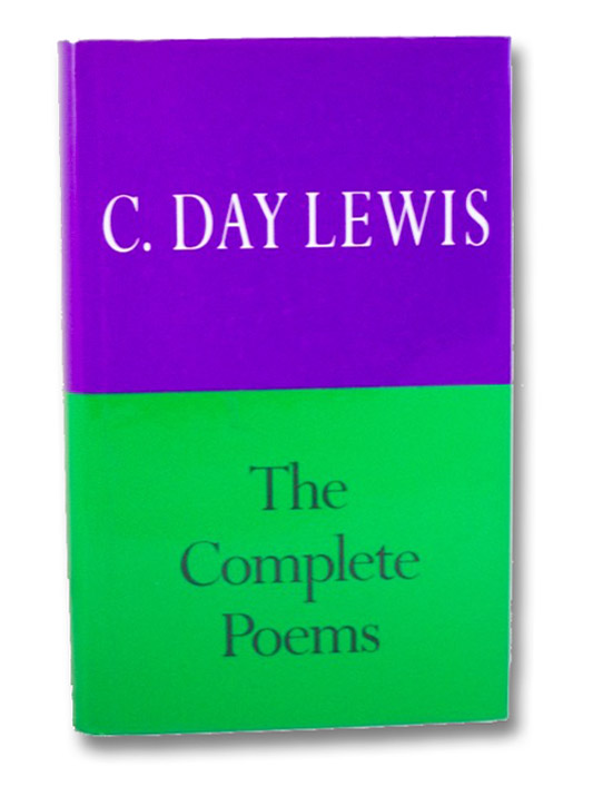 The Complete Poems of C. Day Lewis, Lewis, C. Day