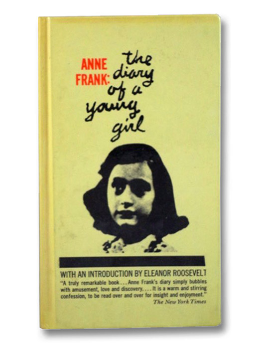 Anne Frank: The Diary of a Young Girl, Frank, Anne; Roosevelt, Eleanor; Mooyart-Doubleday, B.M.; Stevens, George