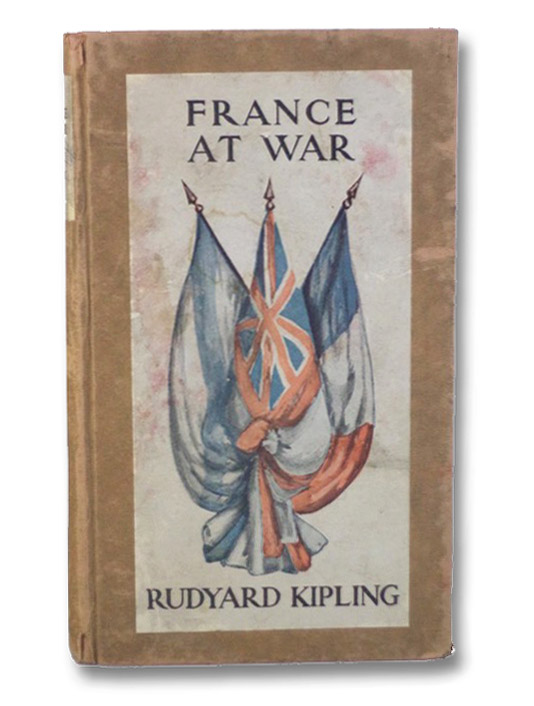 France at War: On the Frontier of Civilization, Kipling, Rudyard