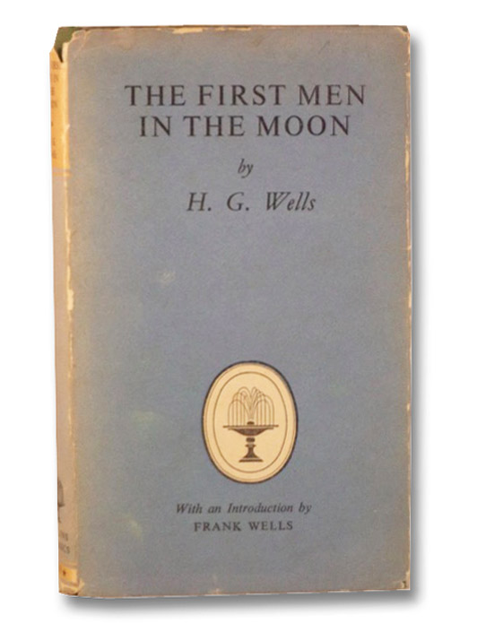 The First Men in the Moon (Collins Classics 689), Wells, H.G.; Wells, Frank