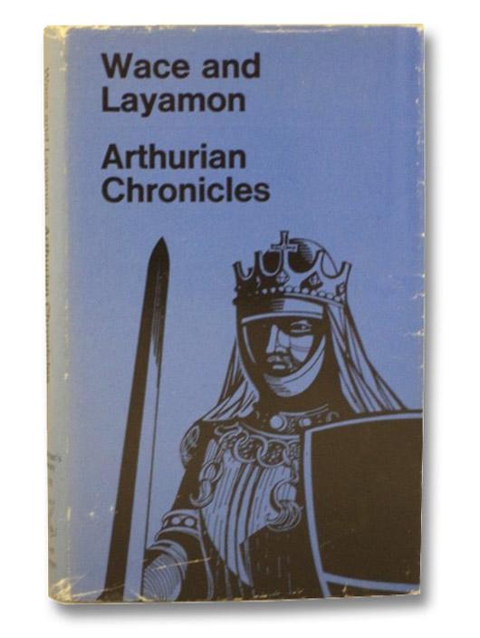 Arthurian Chronicles (Wace and Layamon), Mason, Eugene
