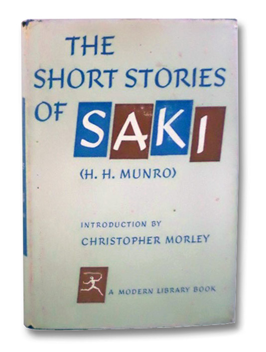 The Short Stories of Saki (Modern Library), Munro, H.H.; Morley, Christopher