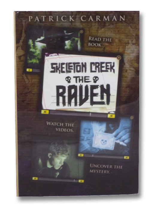 The Raven (Skeleton Creek, Book Four), Carman, Patrick