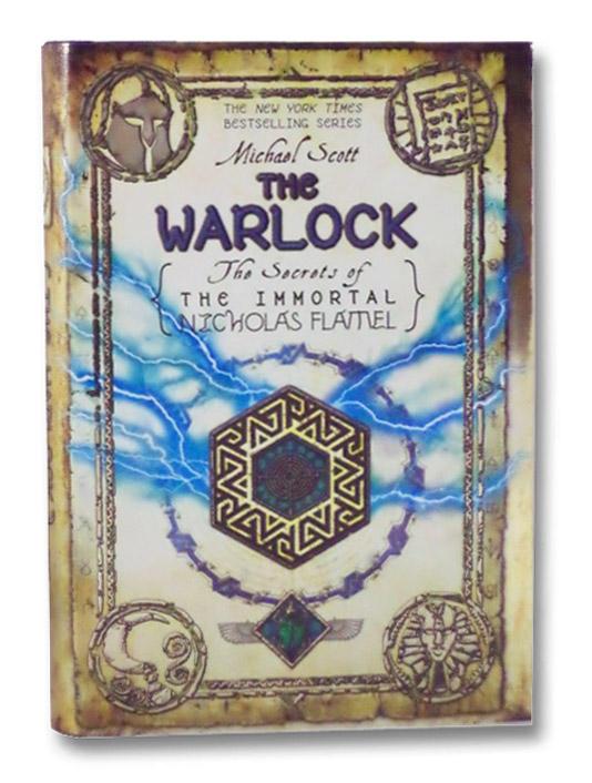 The Warlock (The Secrets of the Immortal Nicholas Flamel), Scott, Michael