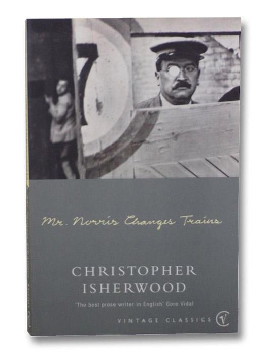 Mr. Norris Changes Trains, Isherwood, Christopher