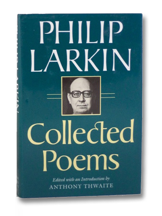 Collected Poems, Larkin, Philip