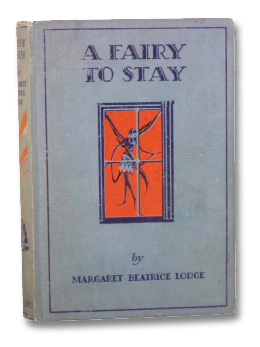 A Fairy to Stay, Lodge, Margaret Beatrice
