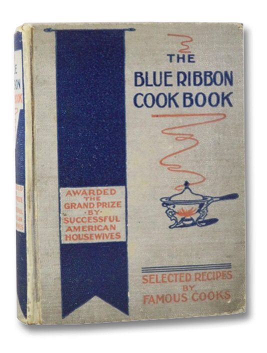The Blue Ribbon Cook Book, Gregory, Annie R.
