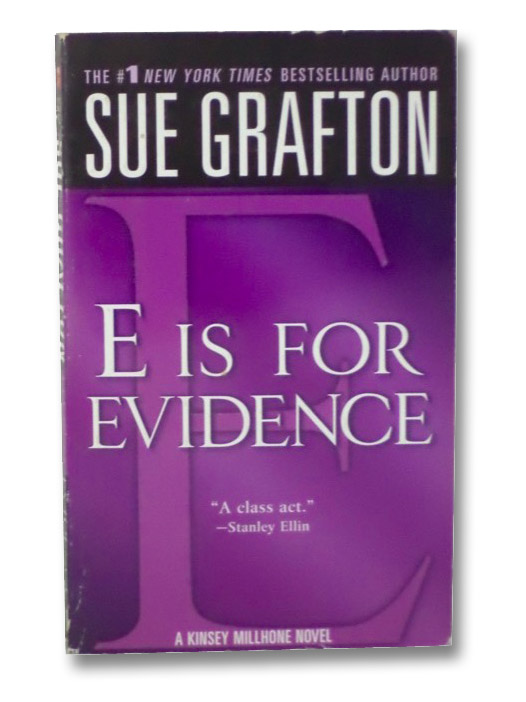 E is for Evidence (The Kinsey Millhone Alphabet Mysteries), Grafton, Sue